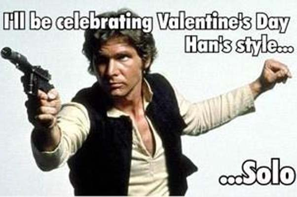 I'm celebrating Valentine's Day in Han's Style...Solo. (Photo: The Price Is Alright)