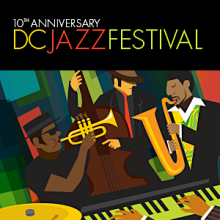 The D.C. Jazz Festival continues around the city through Sunday. (Graphic: D.C. Jazz Festival)