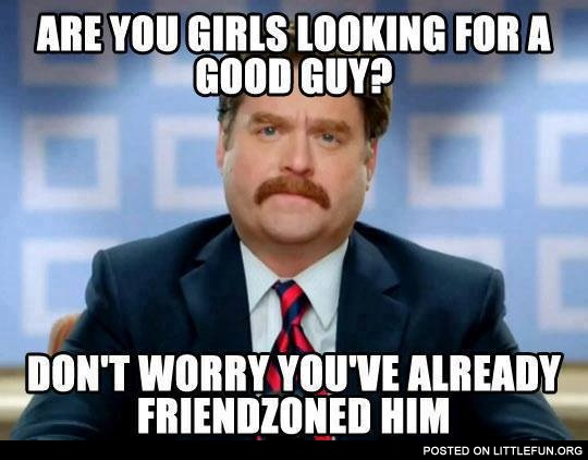Stop looking for assholes, and go for the good guy! (Photo: littlefun.org)