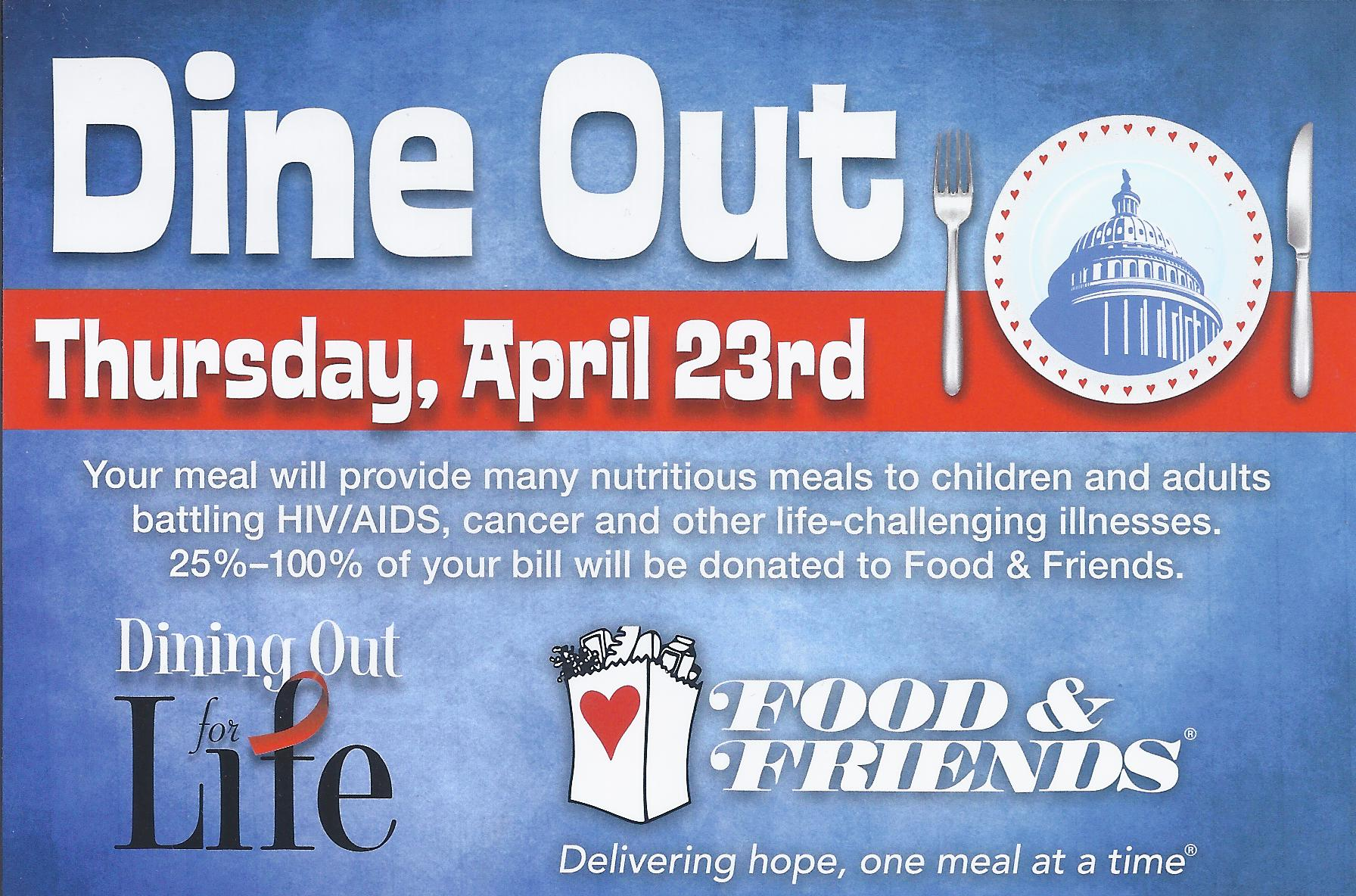 Dine out at participating restaurants on Apr. 23 and they'll donate 25-100 percent of your check to Food & Friends. (Grahpic: Food & Friends)