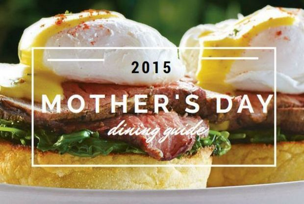 2015 Mother's Day Dining Guide