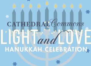 Cathedral Commons will host a Light and Love Hanukkah celebration on Sunday. (Illustration: Cathedral Commons)