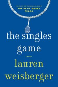 """Author Lauren Weisberger will be at Politics & Prose on Friday discussing her new book, """"The Singles Game."""" (Photo: Simon & Schuster)"""