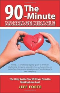 <em>The 90-Minute Marriage Miracle</em> by Jeff Forte. (Photo: Amazon)