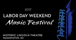 The D.C. Commission on the Arts & Humantities hosts a mini Labor Day Weekend Music Festival at the Lincoln Theater Friday through Sunday evenings. (Image: D.C. Commission on the Arts & Humanities)