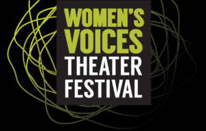 The Women's Voices Theater Festival includes 24 plays in area theaters written by women this year. (Graphic: Women's Voices Theater Festival)