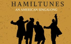 Sing along with tunes from <em>Hamilton</em> on Saturday at Mount Vernon. (Image: Mount Vernon)