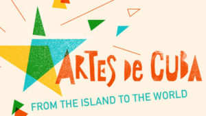 For two weeks, the Kennedy Center celebrates Cuban arts and artists. (Graphic: Kennedy Center)