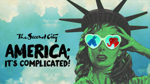 """Logo for The Second City """"America; It's Complicated!"""" with the Statue of Liberty's head wearing heart-shaped sun glasses, one lens with a blue donkey and one with a red elephant. (Image: Second City)"""