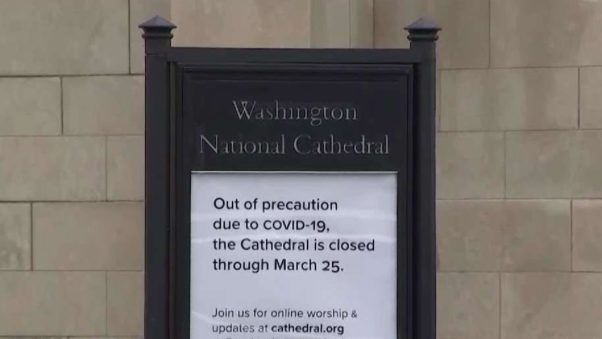 "A sign at the Washington National Cathedral that reads ""Our of precaution due to COVID-19 the Cathedral is closed through March 25. Join us for online worship and updates at cathedral.org"" (Photo: NBC Washington)"