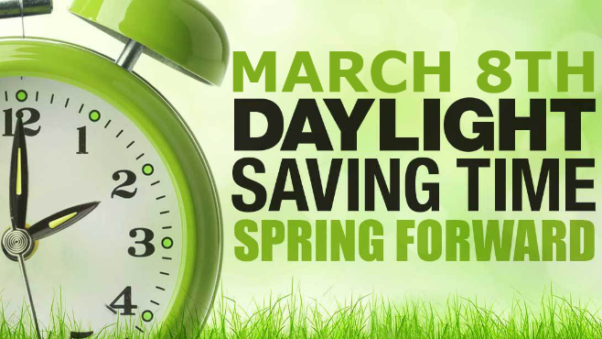 """Green alarm clock with words beside it that say """"March 8, Daylight Saving Time, Spring Forward."""""""